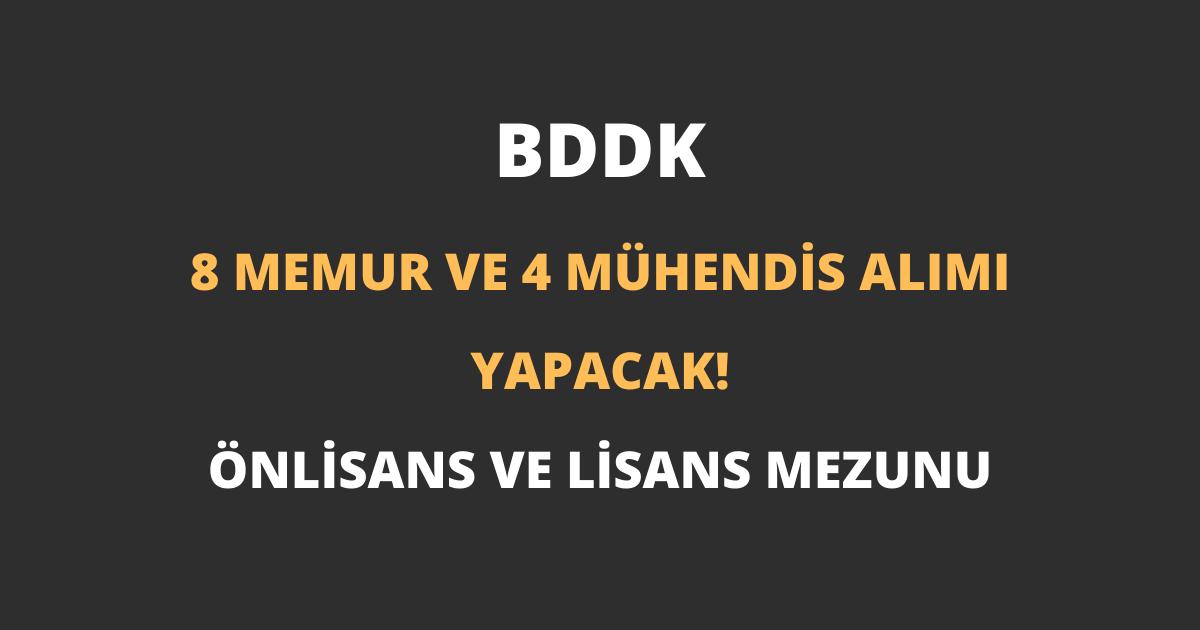 BDDK 8 Memur ve 4 Mühendis Alımı Yapacak!