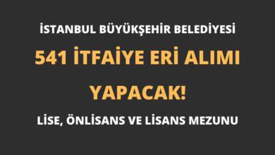 İstanbul Büyükşehir Belediyesi 541 İtfaiye Eri Alımı Yapacak!