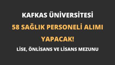 Kafkas Üniversitesi 58 Sağlık Personeli Alımı