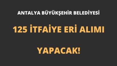 Antalya Büyükşehir Belediyesi 125 İtfaiye Eri Alımı Yapacak!