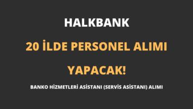 Halkbank 20 İlde Personel Alımı Yapacak!