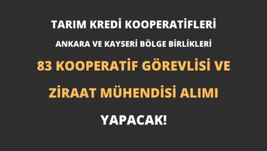 Tarım Kredi Kooperatifleri Ankara ve Kayseri Bölge Birlikleri 83 Kooperatif Görevlisi ve Ziraat Mühendisi Alımı Yapacak!