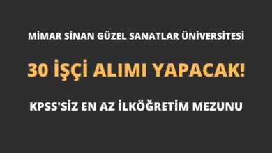 Mimar Sinan Güzel Sanatlar Üniversitesi 30 İşçi Alımı Yapacak!