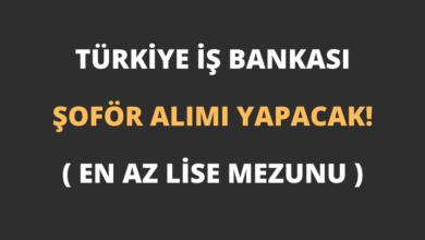 Türkiye İş Bankası Şoför Alımı Yapacak! (En Az Lise Mezunu)