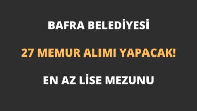 Bafra Belediyesi 27 Memur Alımı Yapacak!