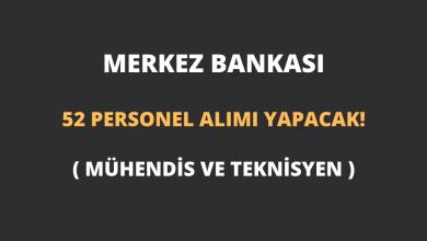 Merkez Bankası 52 Personel (Mühendis ve Teknisyen) Alımı Yapacak!