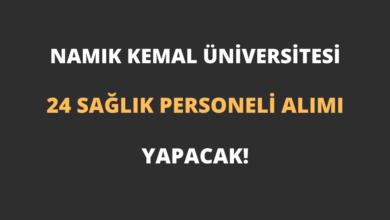 Tekirdağ Namık Kemal Üniversitesi 24 Sağlık Personeli Alımı Yapacak!